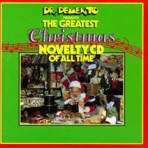 DrDementoChristmas novelty holiday songs