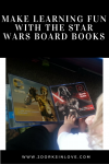 Make Learning Fun with the Star Wars Board Books