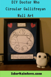 DIY Doctor Who Circular Gallifreyan Wall Art
